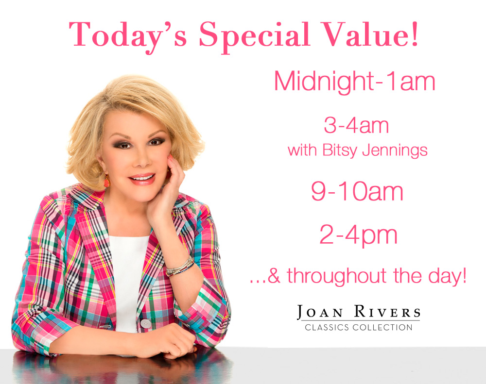 today u0027s special value joan rivers